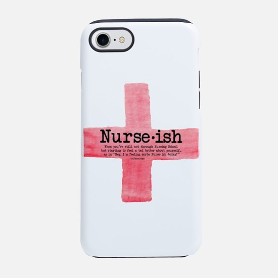 Nurse Ish Student Nurse Iphone 7 Tough Case