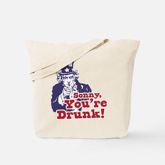 Sonny You're Drunk Tote Bag