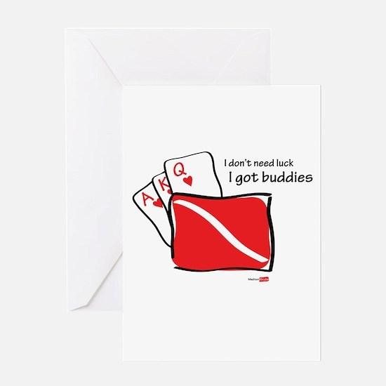 I have buddies Greeting Card
