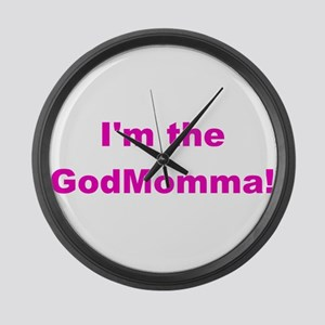 Im the GodMomma Large Wall Clock