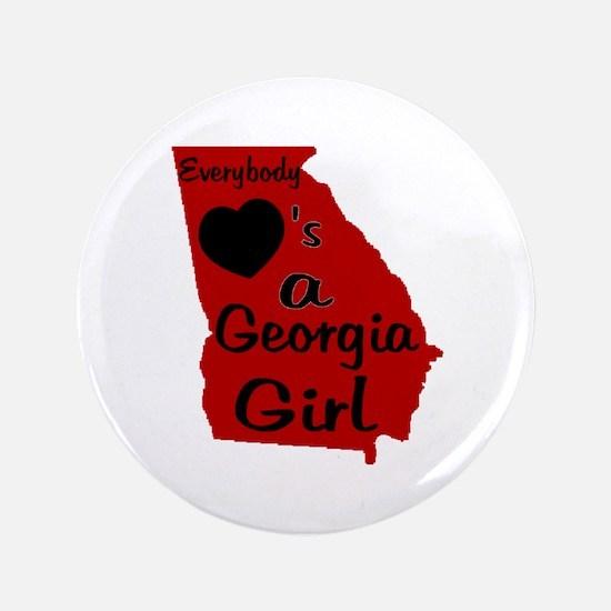 "Everybody Loves a GA Girl (RB 3.5"" Button"