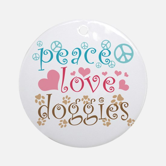 Peace Love Doggies Ornament (Round)