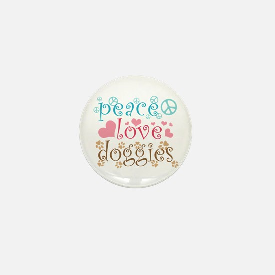 Peace Love Doggies Mini Button