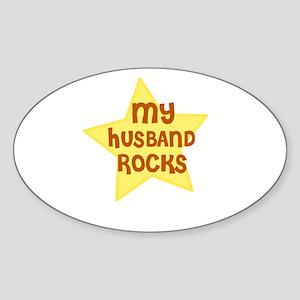 MY HUSBAND ROCKS Oval Sticker