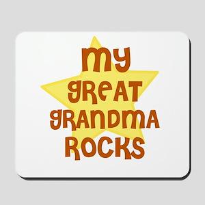 MY GREAT GRANDMA ROCKS Mousepad