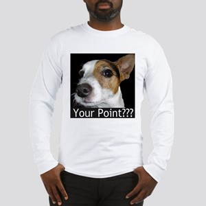 JRT Your Point? Long Sleeve T-Shirt