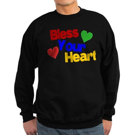 Bless Your Heart Sweatshirt (dark)