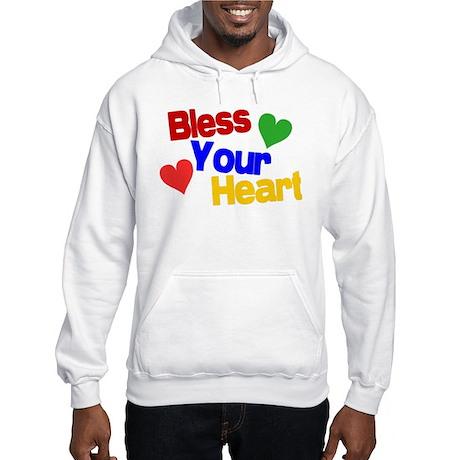 Bless Your Heart Hooded Sweatshirt