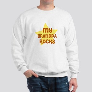 MY GRANDPA ROCKS Sweatshirt
