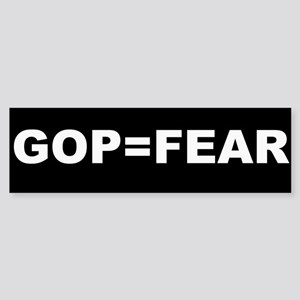 GOP = FEAR Sticker (Bumper)