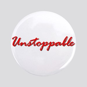 "Unstoppable 3.5"" Button"