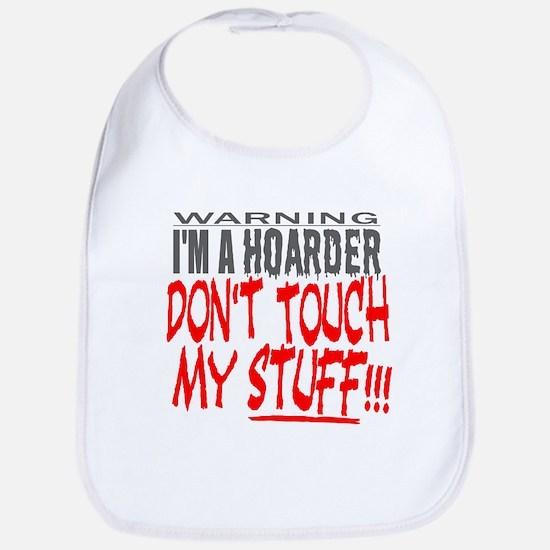 DON'T TOUCH MY STUFF Bib