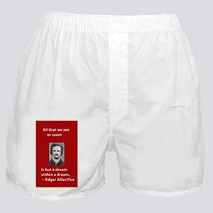 A Dream Within A Dream Boxer Shorts