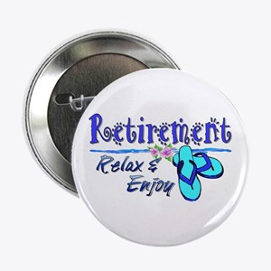 "Relax & Enjoy 2.25"" Button"