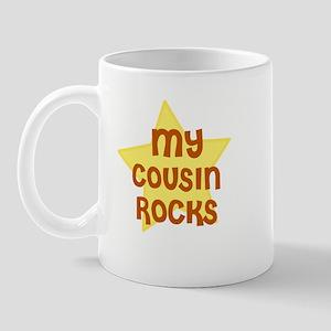 MY COUSIN ROCKS Mug