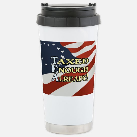 Taxed Enough Already! Stainless Steel Travel Mug