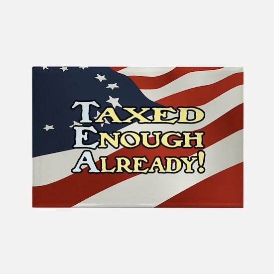 Taxed Enough Already! Rectangle Magnet