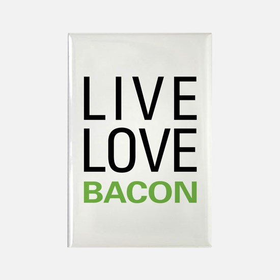 Live Love Bacon Rectangle Magnet