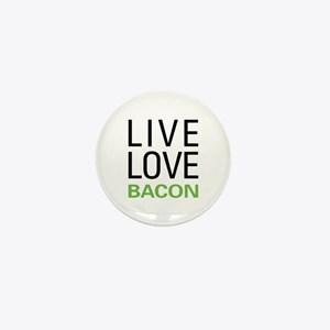 Live Love Bacon Mini Button