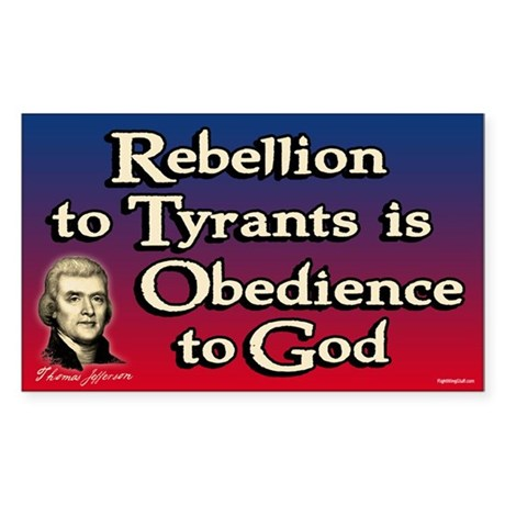 Rebellion to Tyrants Sticker (Rectangle)