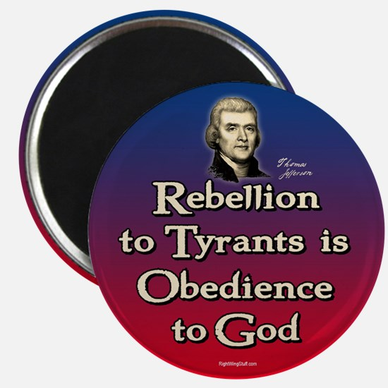 "Rebellion to Tyrants 2.25"" Magnet (10 pack)"
