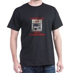 T-Shirt - Not an ATM