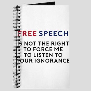 Free Speech Is Not A Right Journal