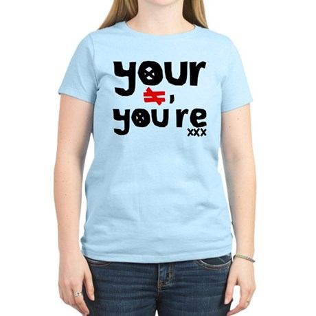 Your =/= You're Women's Light T-Shirt