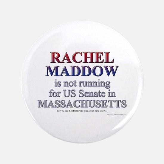 """Maddow for Senate 3.5"""" Button"""