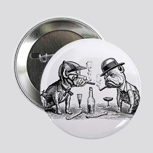 """Drinking dogs 2.25"""" Button"""