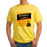 Dictators For Dumbest Yellow T-Shirt