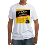 Dictators For Dumbest Fitted T-Shirt