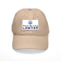 Trust Me I'm a Lawyer Baseball Cap