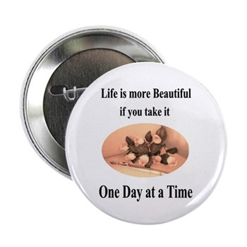 'One Day at a Time' Fancy Flute and Roses Button