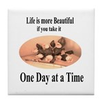 'One Day at a Time' Tile Coaster