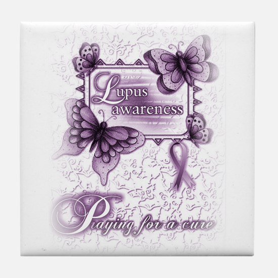 Lupus ~ Praying for a Cure Tile Coaster