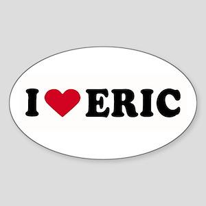 I LOVE ERIC ~ Oval Sticker