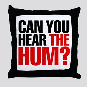 The Hum Throw Pillow