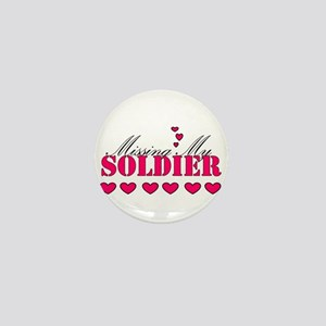 Missing my soldier Mini Button