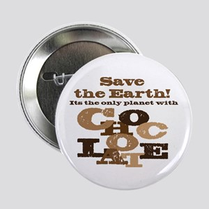 """Save the Chocolate! 2.25"""" Button"""