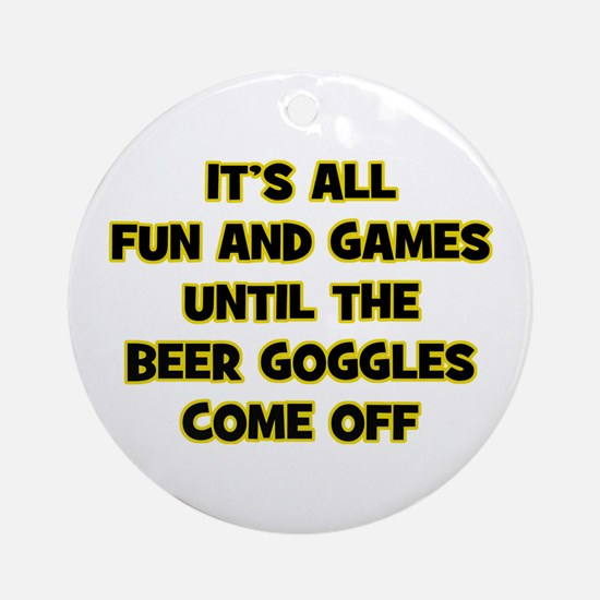 Beer Goggles Ornament (Round)
