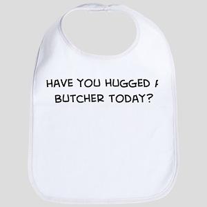 Hugged a Butcher Bib