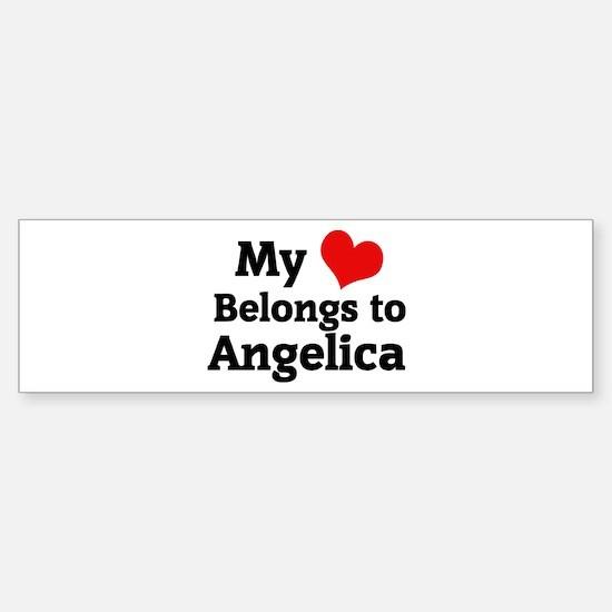 My Heart: Angelica Bumper Bumper Bumper Sticker