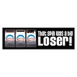 That Spin Was a Loser Sticker (Bumper)