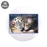 "Live Without 3.5"" Button (10 pack)"