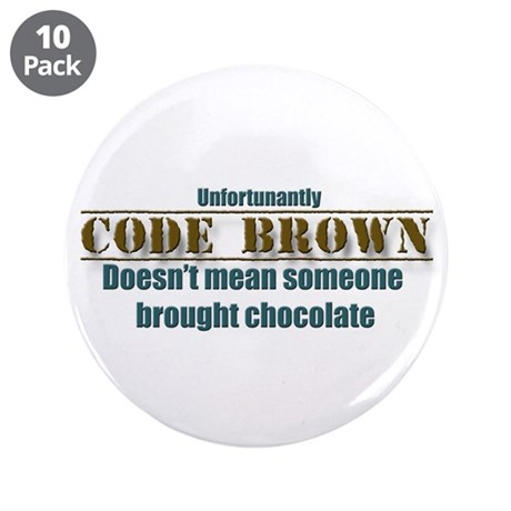 """code brown 3.5"""" Button (10 pack)"""