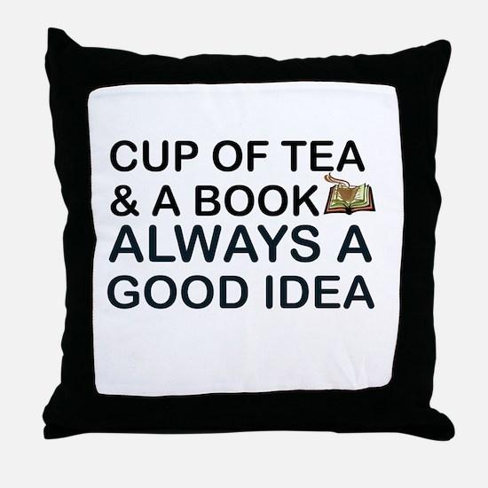 TEA AND BOOK: ALWAYS GOOD Throw Pillow