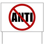 Anti-Anti Yard Sign