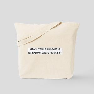 Hugged a Beachcomber Tote Bag