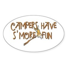 Campers Have S'More Fun! Sticker (Oval)